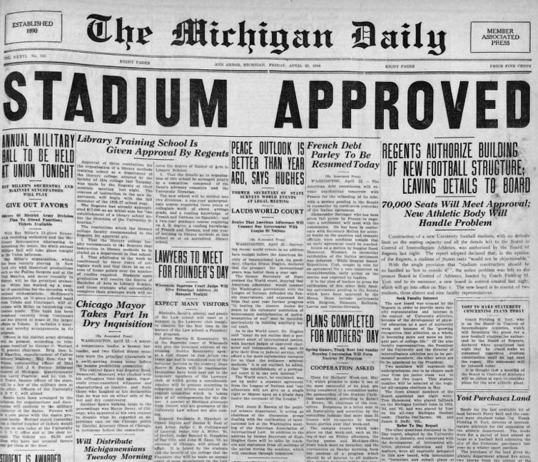 Earlier editors of the Michigan Daily had been skeptical about the need for a new stadium, but by 1925-26, the student paper was all for Yost's project.