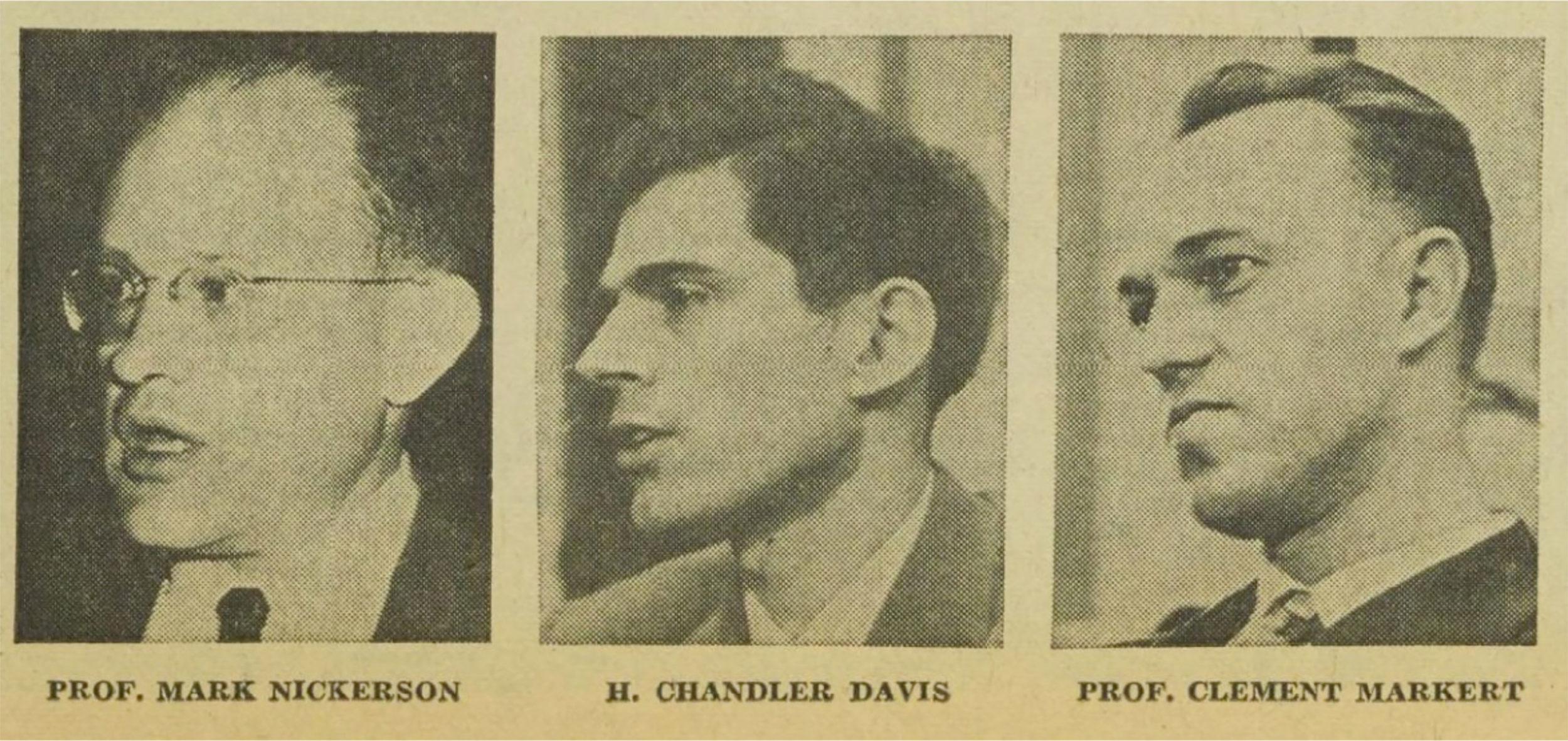 Mark Nickerson, Chandler Davis and Clement Markert