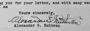 The effects of a palsy can be seen in Alexander G. Ruthven's signature. In later years, he simply scribbled