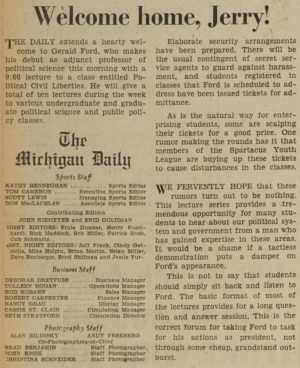 Editors at The Michigan Daily greeted President Ford's return to campus.