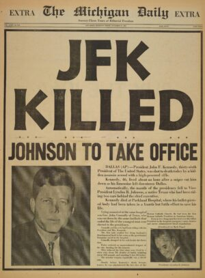 The Michigan Daily published a special edition with news of President Kennedy's assassination.